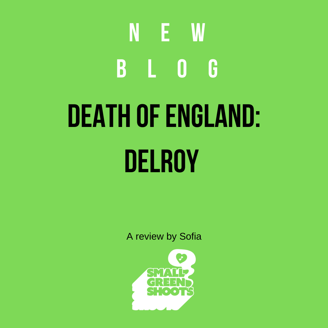 Death of England: Delroy Review