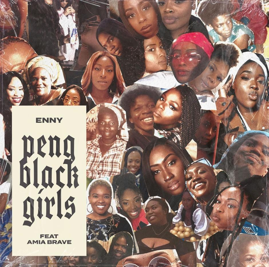 Enny – Peng Black Girls ft. Amia Brave Review
