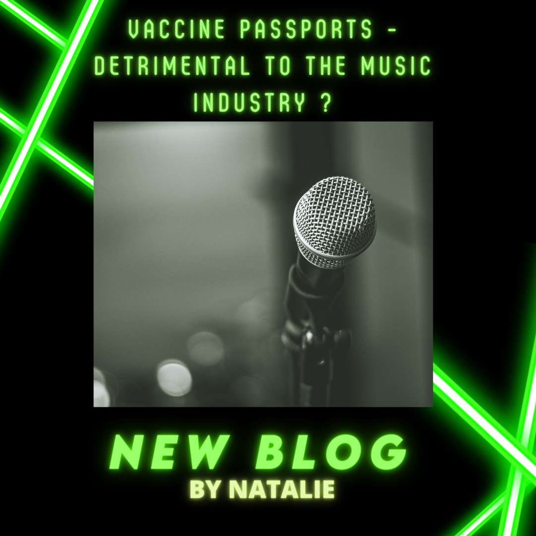 Vaccine Passports – Detrimental to the music industry ?